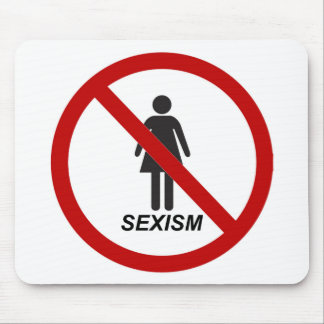 """""""No Sexism"""" Mouse Pad"""