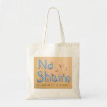 """""""No Shame"""" Disability Pride Tote Bag"""