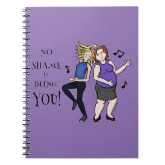 No Shame In Being You! Spiral Notebooks