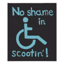 """No Shame in Scootin"" Disability Pride Poster"