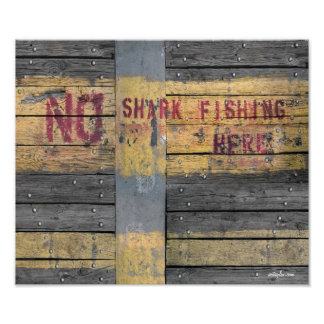 """""""No shark fishing here"""" rustic wood vintage Poster"""