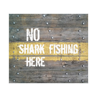 No shark fishing rustic typography quote canvas print