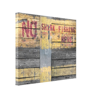 """no shark fishing"" rustic wood canvas print"