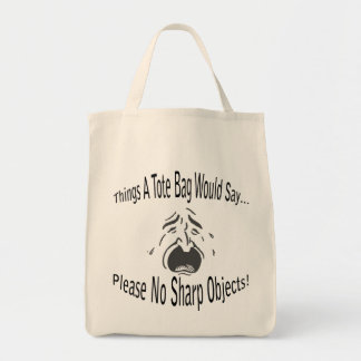 No Sharp Objects Tote Bag