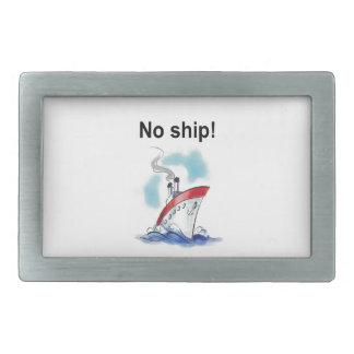 No ship! belt buckle