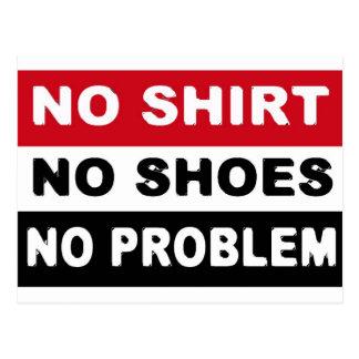 NO SHIRT - NO SHOES - NO PROBLEM POSTCARD