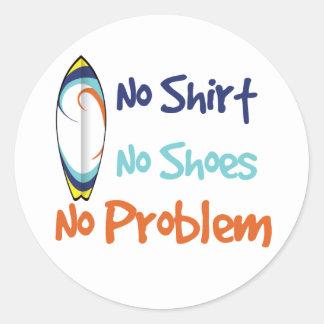 No Shirt, No Shoes, No Problem - Sticker