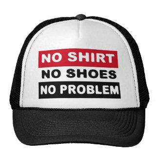 NO SHIRT - NO SHOES - NO PROBLEM TRUCKER HAT