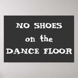 No Shoes on the Dance Floor Wedding Humor Print