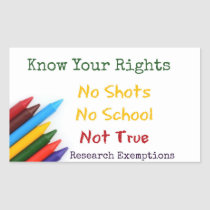 No shots No schools Rectangular Sticker
