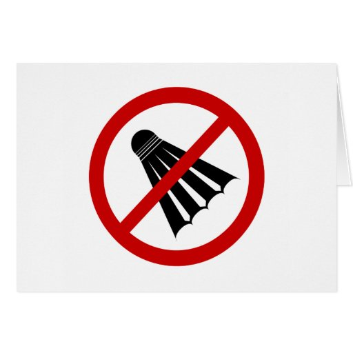 no-shuttlecocks card