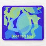 No sienta azul alfombrillas de raton