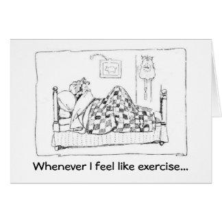 No sienta como el ejercicio tarjeton