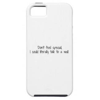 No sienta que especial podría hablar con una pared iPhone 5 carcasas