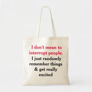 No significo interrumpir el tote de la gente bolsa tela barata