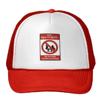 No Sitting on Balustrade Sign, Cambodia Trucker Hat