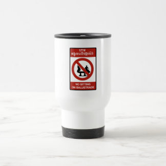 No Sitting on Balustrade Sign, Cambodia Mug