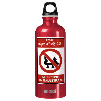 No Sitting on Balustrade Sign, Cambodia SIGG Traveler 0.6L Water Bottle