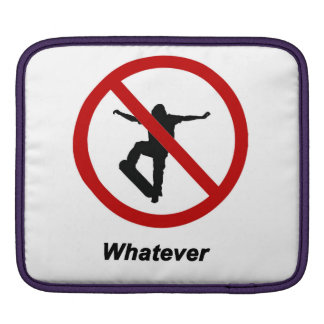 """No Skating - whatever"" design Apple product cases"