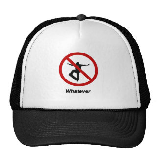 """No Skating - Whatever"" design Trucker Hat"