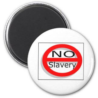 No Slavery 2 Inch Round Magnet