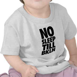 NO SLEEP TILL BKLN Baby Shirt