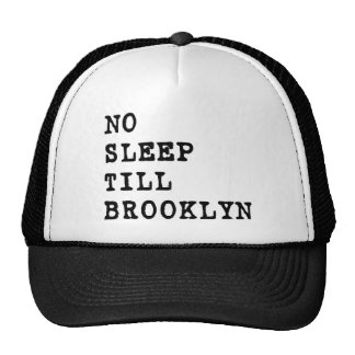 No Sleep Till Brooklyn! Trucker Hat