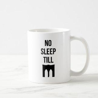 No Sleep Till Coffee Mug