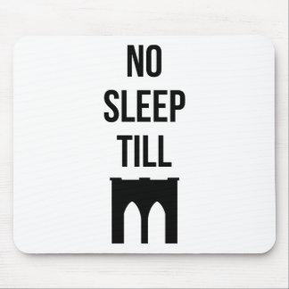 No Sleep Till Mouse Pad