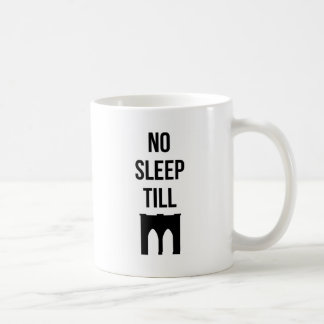 No Sleep Till Coffee Mugs