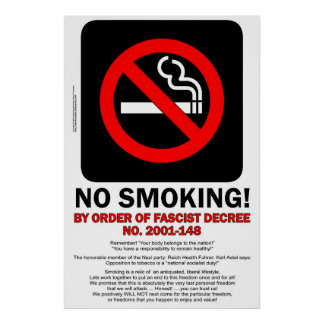NO SMOKING! - By Order of Fascist Decree! - POSTER