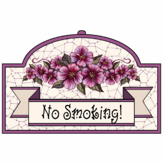 """No Smoking"" - Decorative Sign - 12 Photo Sculpture Ornament"
