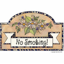 """No Smoking"" - Decorative Sign Statuette"