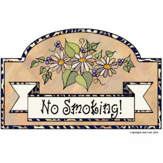 """No Smoking"" - Decorative Sign Statuette"