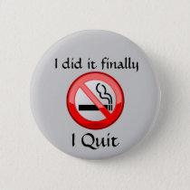 No Smoking I Quit Button
