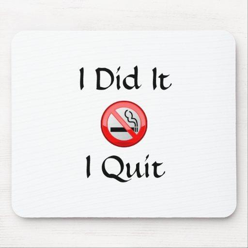 No Smoking I Quit Mouse Pads