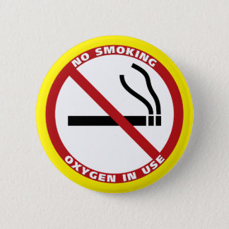 No Smoking - Oxygen in Use - No Fumar Pinback Button