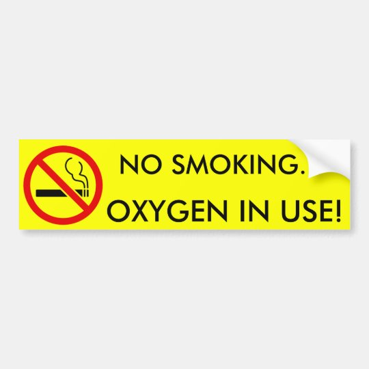 No Smoking Oxygen in Use Sign Bumper Sticker | Zazzle.com