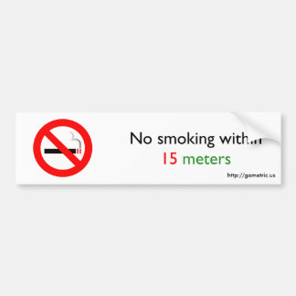 No smoking within 15 meters bumper stickers