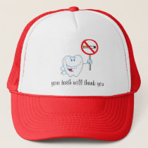 No Smoking - Your Teeth Will Thank You Hat