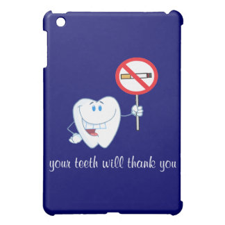 No Smoking - Your Teeth Will Thank You iPad Case