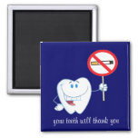 No Smoking - Your Teeth Will Thank You Magnet