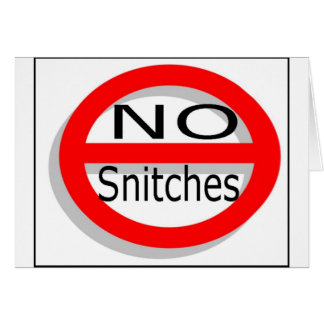 No Snitches Card
