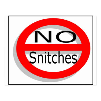 No Snitches Post Card