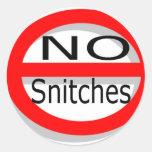 No Snitches Round Sticker