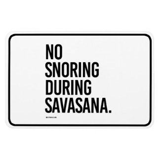 No snoring during Savasana -  .png Rectangular Photo Magnet