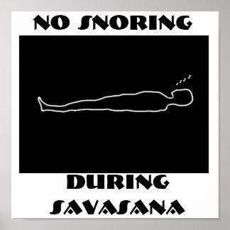 No Snoring During Savasana Poster