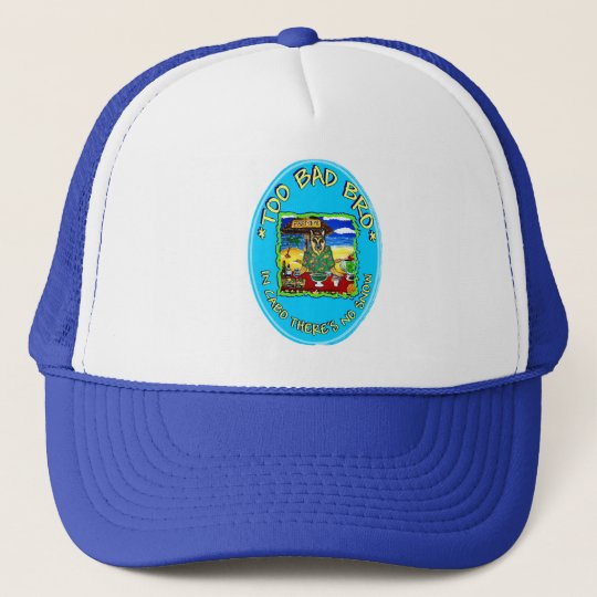 NO SNOW IN CABO TRUCKER HAT