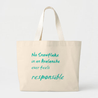 No snowflake in an avalanche ... tote bag