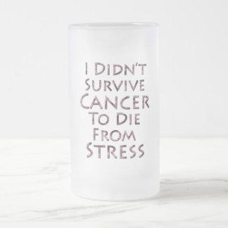 No sobreviví al cáncer para morir tensión rosada jarra de cerveza esmerilada